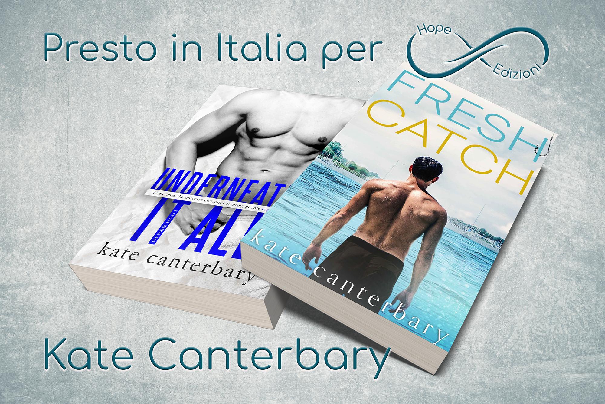 Presto in Italia… Kate Canterbary!