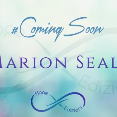 In arrivo… Marion Seals!