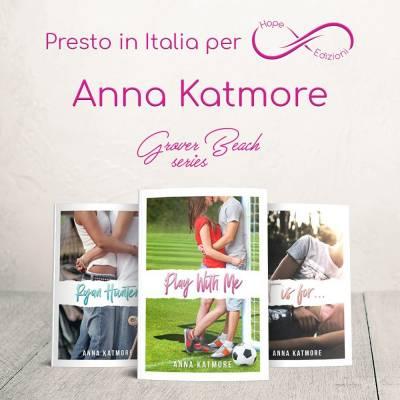 Arriva in Italia… Anna Katmore!